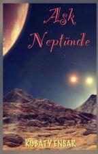 Aşk Neptünde by kobaytensar