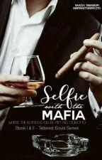 Selfie With The Mafia  by KeepingItDespacito