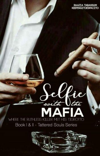 Selfie With The Mafia #Wattys2017