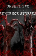 Creepy Two Sentence Stories by -fallenangel
