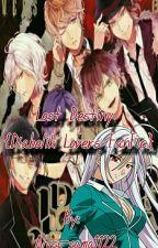 Lost Destiny  {Diabolik Lovers FanFic} by Alyss-sama1122