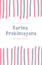 Karina Probinsyana the Epic Love Story by GlaceMartie