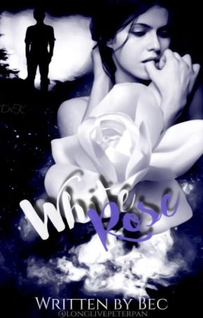 White Rose - A Peter Pan Fanfiction by longlivepeterpan