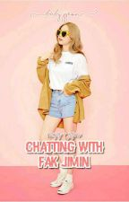 chatting with fak jimin by babyjjeon