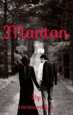Mantan (Pending & Revisi) by raranura24