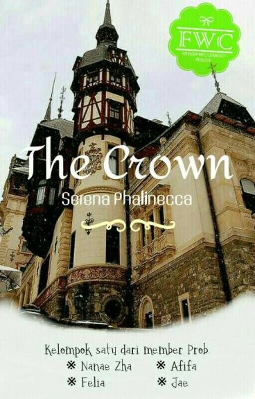 The Crown Serena Phalinecca - by : Probation Member