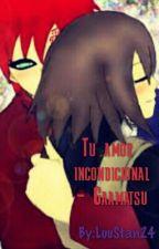 Tu amor incondicional - Gaamatsu by LuuStan24