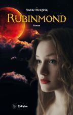 RUBINMOND - Vampire Romance by NadineStenglein