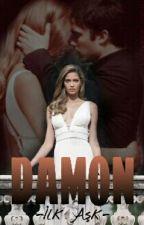 DAMON - İlk Aşk by nisaseher