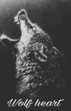 Wolf heart [Voltooid] by Claire_Harmsen
