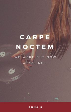 carpe noctem by Immortxl