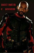 suicide squad deadshot fanfiction  by babywilkinson17