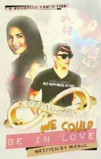 Vicerylle We Could Be In Love by MiEru2
