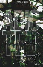 ADDICTED - JICHEOL [ADAPTACIÓN] by Luz_CMi