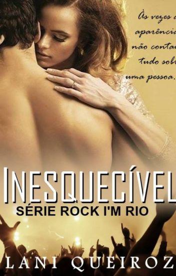 INESQUECÍVEL - Série Rock I'm Rio - Livro 4 (DEGUSTAÇÃO)