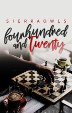 Four Hundred and Twenty • Lewis Brindley {YogscastxReader} by SierraOwls