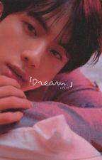 꿈 Dream {Oneshot/Twoshot} by Vjjkth