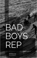 Bad Boy Rep (Grayson Dolan) by dolxnswho