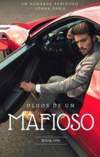 Olhos de um Mafioso by Crazy__Love__1D