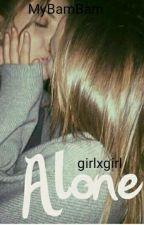 Alone GirlxGirl by MyBamBam
