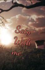 Stay With Me. [Tarrant x Alicia] {Continuación de: Dulce Locura} by Staz_Kill