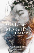 War Of Magic Hearts by LiaNicoletti