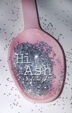 Hi Ash || a.i by Horanowaaaaaaa