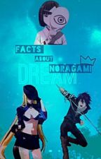 Facts about Noragami✔️ by mm_jihyunkim_mm