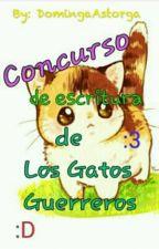 Concurso de Escritura de Los Gatos Guerreros 2 by DomingaAstorga
