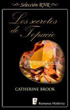 Los secretos de Topacio (joyas De La Nobleza #2) by cati31199