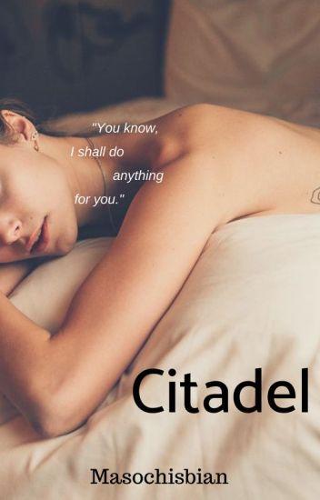 [Fiction] Citadel [18+, lesbian]