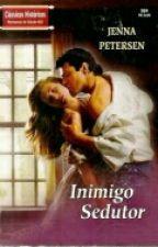 Inimigo Sedutor (From London with love) Jenna Petersen  by viajandonahistoria