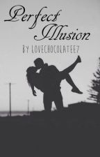 Perfect Illusion by lovechocolatee7