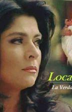 Loca Pasion - La Verdade de los Ojos by ByahFicsNyah