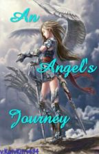 An Angel's Journey by KatyKitty434