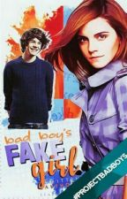 Bad Boy's Fake Girl by AuthorMae