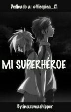 Mi superhéroe by aifonnoc