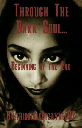 THROUGH THE DARK SOUL... #Shines2017 by thisgirlgotveed97