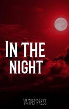 In The Night by VampEmpress