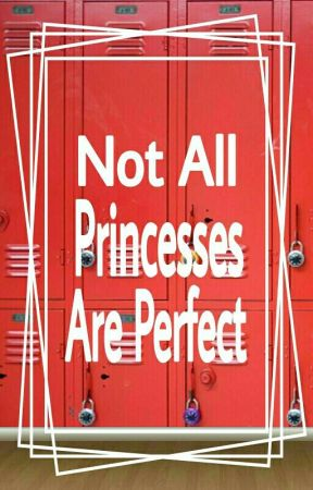 Not All Princesses Are Perfect by Caitikatmeow