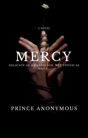 Mercy (ManxBoy) | Wattys2018
