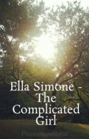 Ella Simone - The Complicated Girl by PiscesHeartbeat