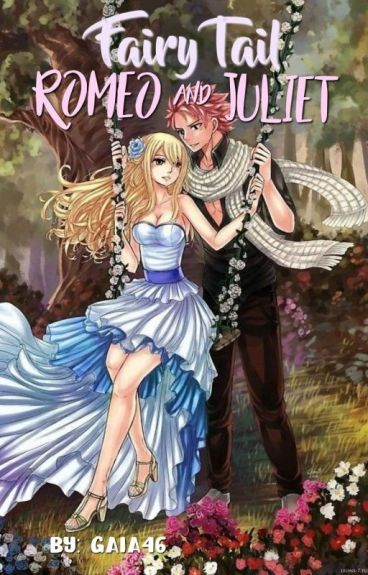 ☆FAIRY TAIL☆ ~ Romeo & Juliet ~