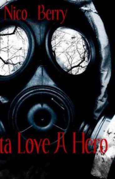 Gotta Love a Hero <3
