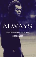 Always [Editing] by _PiperJane