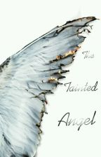 The Tainted Angel  by Sententious1