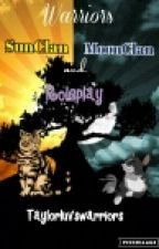 SunClan And MoonClan Roleplay by taylorluvswarriors