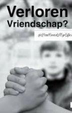 Verloren vriendschap by YouReadMyLifex