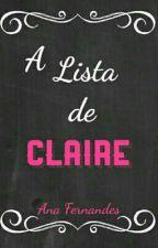 A Lista de Claire by Forevermente
