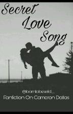 Secret Love Song || Cameron Dallas by borntobewild__
